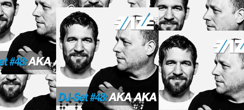 FAZEmag DJ-Set #48: AKA AKA – exklusiv bei iTunes