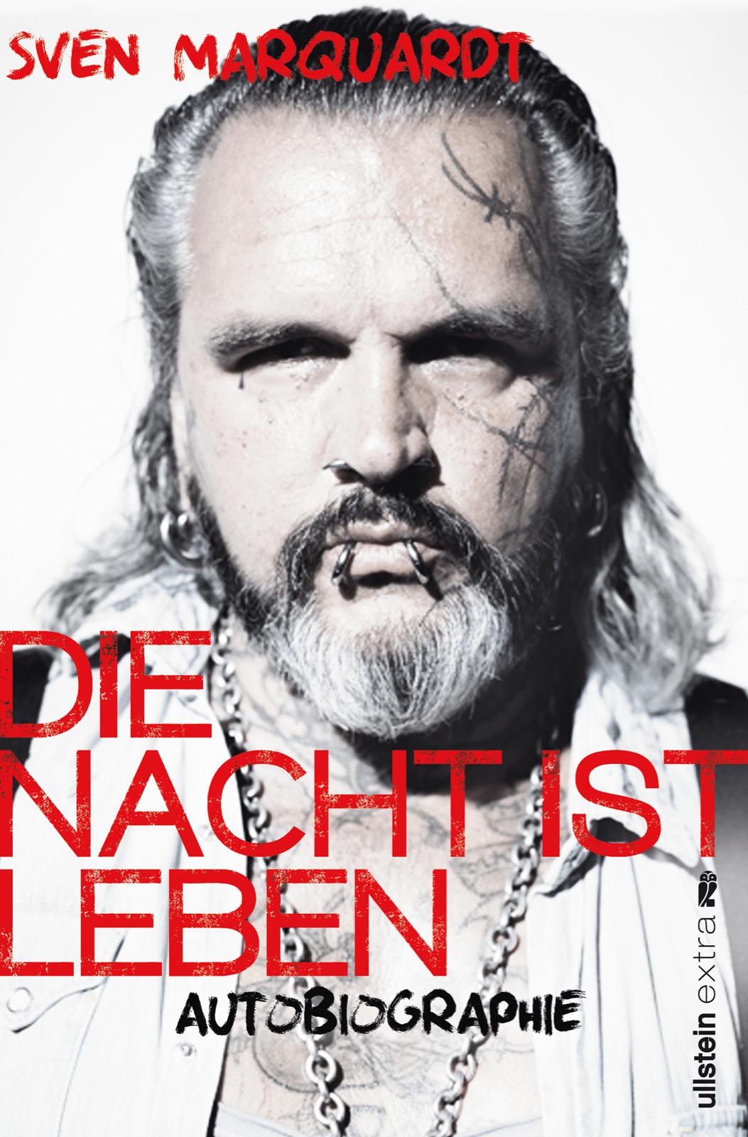 """""""Die Nacht ist Leben"""" – Memoiren von Sven Marquardt"""